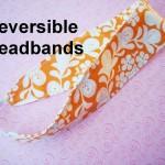 Free Reversible Headband Tutorial – 2 Ways