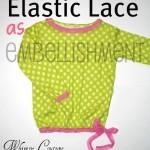 Elastic Lace As Decorative Embellishment For Knit Garments