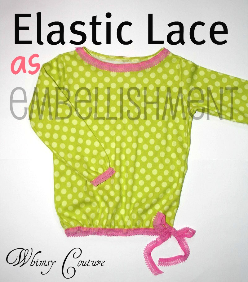 Elastic lase as embellishment