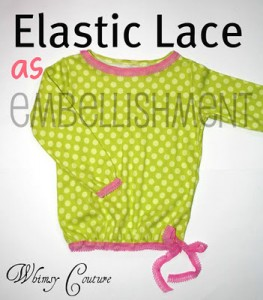 Many Uses For Elastic Lace – Embellish The Bottom Hem Of A Dress