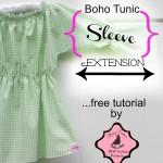 Free Tutorial – Boho Tunic Long Sleeve Extension Tutorial {FREE}