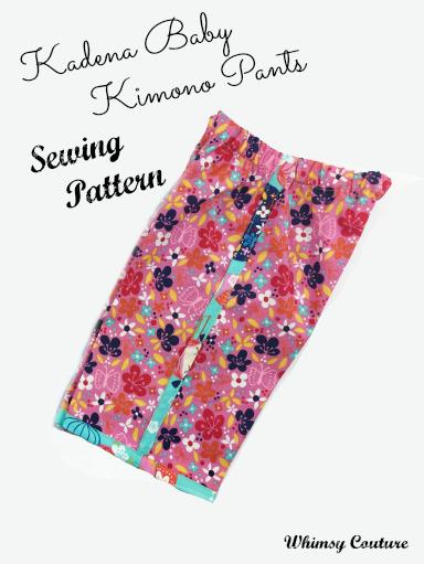 Kadena Baby Kimono Pants Sewing Pattern Whimsy Couture