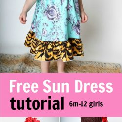 Free sun dress tutorial for girls sizes 6 months through 12 youth